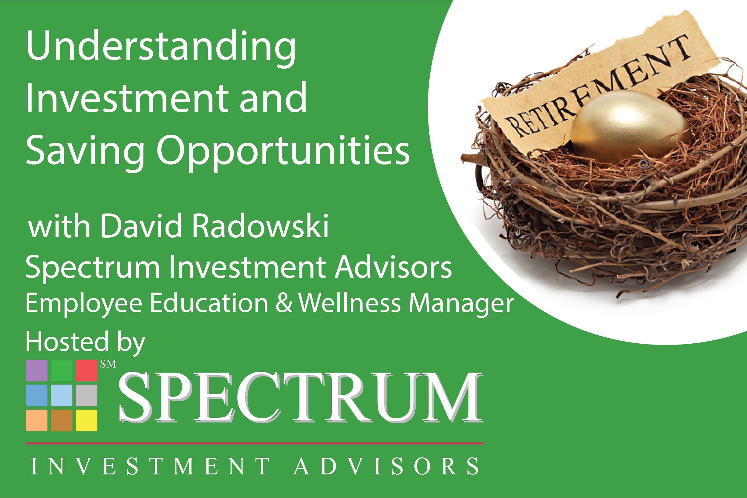 SIA Website David Radowski Understanding Investment and Saving Opportunities (revised)-01